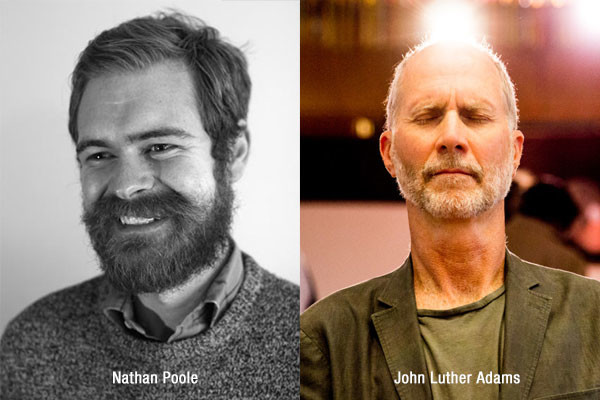 Nathan Poole and John Luther Adams